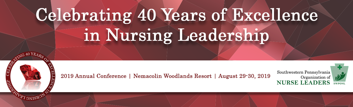 Pennsylvania Organization of Nurse Leaders - 40th Anniversary SWPONL